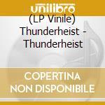 (LP VINILE) St lp vinile di Thunderheist