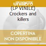 (LP VINILE) Crockers and killers lp vinile