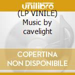 (LP VINILE) Music by cavelight lp vinile