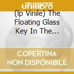 (LP VINILE) THE FLOATING GLASS KEY IN THE SKY lp vinile di RAINSTICK ORCHESTRA