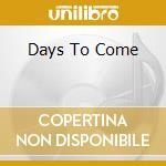 DAYS TO COME cd musicale di BONOBO