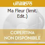 MA FLEUR  (LIMIT. EDIT.) cd musicale di CINEMATIC ORCHESTRA