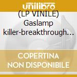 (LP VINILE) Gaslamp killer-breakthrough dlp lp vinile di Killer Gaslamp