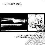 Fixit Kid - The Gracious Art Of Brea cd musicale di Kid Fixit