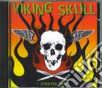 Viking Skull - Chapter One cd musicale di Skull Viking