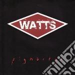 Watts - Pigmartyr cd musicale di Watts