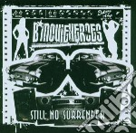 B Movie Heroes - Still No Surrender cd musicale di B movie heroes