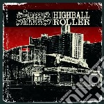 Sorry And The Sinatr - Highball Roller cd musicale di Sorry and the sinatr