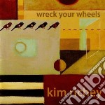 Wreck your wheels cd musicale di Kim Richey
