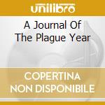 A JOURNAL OF THE PLAGUE YEAR cd musicale di RAPP TOM
