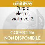 Purple electric violin vol.2 cd musicale di Alleyne-johnson