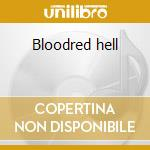 Bloodred hell cd musicale