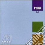 3x3 cd musicale di Polak