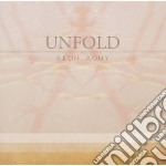 Unfold - Aeon - Aony cd musicale di Unfold