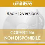DIVERSIONS cd musicale di RAC