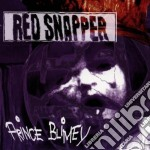 PRINCE BLIMEY cd musicale di Snapper Red