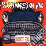 Nightmares On Wax - Carboot Soul cd musicale di NIGHTMARES ON WAX