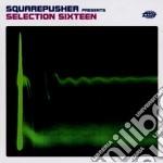 Squarepusher - Selection Sixteen cd musicale di SQUAREPUSHER