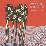 Mira Calix - One On One cd musicale di CALIX MIRA