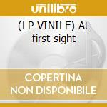 (LP VINILE) At first sight lp vinile