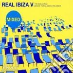 REAL IBIZA V MIXED cd musicale di ARTISTI VARI