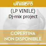 (LP VINILE) Dj-mix project lp vinile