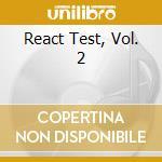 React test 2 cd musicale di Artisti Vari