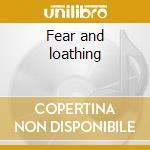 Fear and loathing cd musicale di Luke Slater