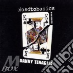 BACK TO BASICS (2CD) cd musicale di TENAGLIA DANNY