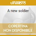 A new soldier cd musicale
