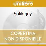 Soliloquy cd musicale
