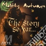Story so far cd musicale di Autumn Mostly