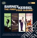 Barney Kessel - The First 4 Albums Easy Like / Kessel Plays Standards / To Swing Or Not To Swing / Music To Listen To Barney Kessel By cd musicale di Barney Kessel