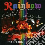 LIVE KOLNER SPORTHALLE 25.9.1976/2CD cd musicale di RAINBOW