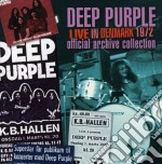 LIVE IN DENMARK 1972 cd musicale di DEEP PURPLE