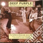 Days may come and days may go cd musicale di Deep Purple