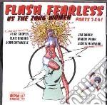 FLASH FEARLESS VS THE ZO                  cd musicale di Artisti Vari