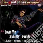 Jones, Paul - Love Me Love My...-the S cd musicale di Paul Jones