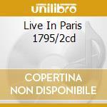 LIVE IN PARIS 1795/2CD cd musicale di DEEP PURPLE