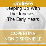 Keeping up with the jones cd musicale di Girl Jones