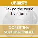Taking the world by storm cd musicale
