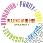 PLAYING WITH FIRE                         cd musicale di SPACEMEN 3