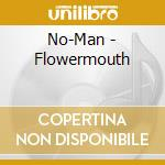 Flower mouth cd musicale di No-man