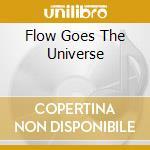 FLOW GOES THE UNIVERSE cd musicale di LARAAJI