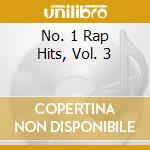 NO.1 RAP HITS VOL.3 cd musicale di ARTISTI VARI