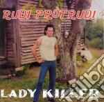 LADYKILLER cd musicale di Rudi Protrudi