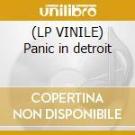 (LP VINILE) Panic in detroit lp vinile di Artisti Vari