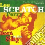 Lee Perry - Born In The Sky cd musicale di Lee Perry