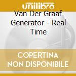 Van Der Graaf Generator - Real Time cd musicale