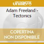 Tectonics cd musicale
